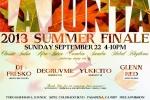 2013 - La Junta Summer Finale @ Toro Sushi