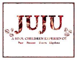 JUJU July 5 Flyer