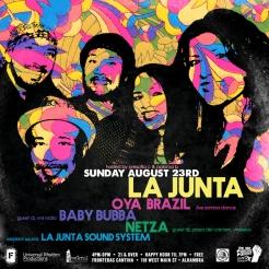 LA JUNTA x OYA BRAZIL 082315 Flyer 720px