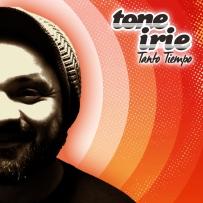 TONE IRIE TANTO TIEMPO 720px